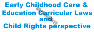 early childhood care and education curricular laws child rights perspective